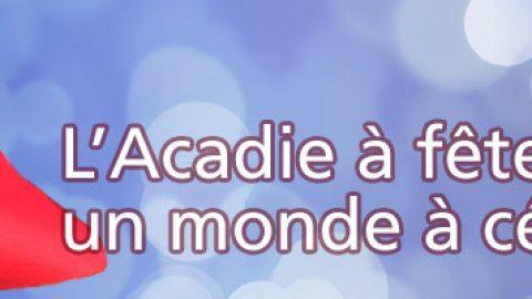 Bonne fête l'Acadie + photos de voyage